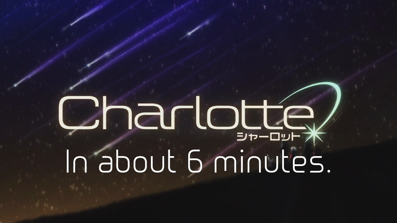 The Kazamatsuri Charlotte Anime Bookclub Podcast Presents: Charlotte in about 6 minutes